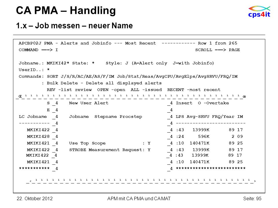 CA PMA – Handling 1.x – Job messen – neuer Name