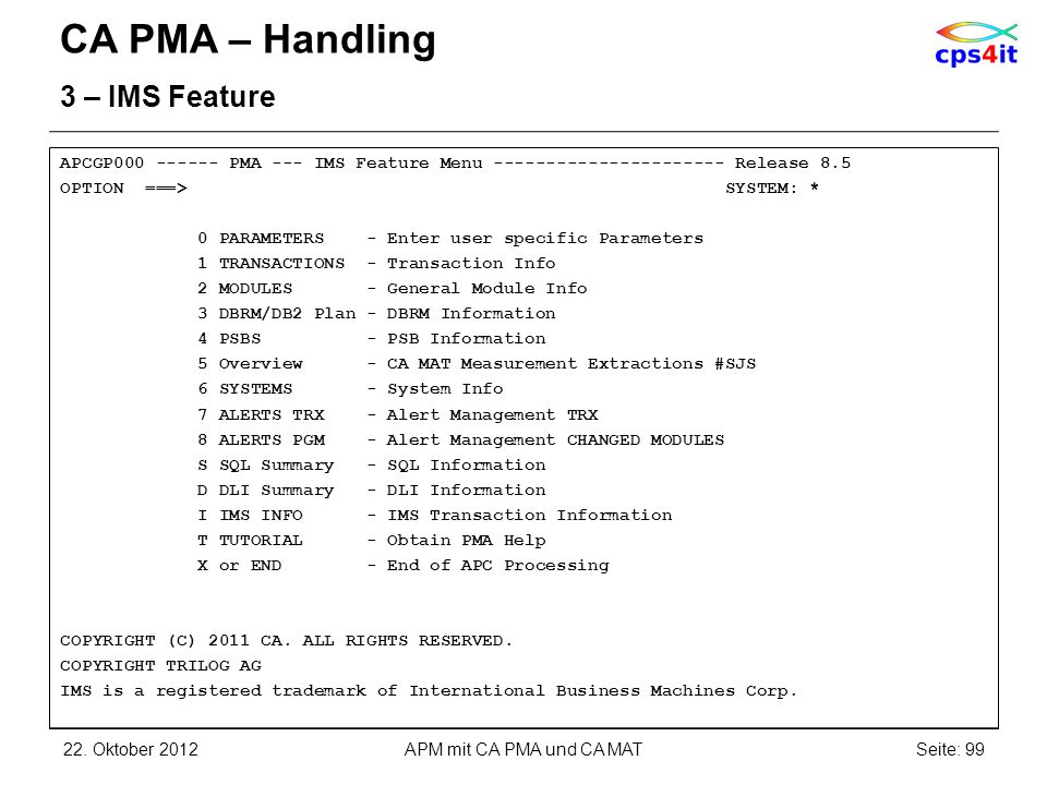 CA PMA – Handling 3 – IMS Feature