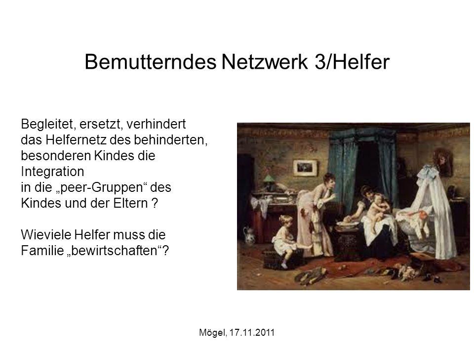 Bemutterndes Netzwerk 3/Helfer