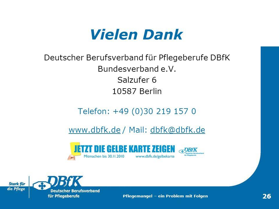Vielen Dank Deutscher Berufsverband für Pflegeberufe DBfK