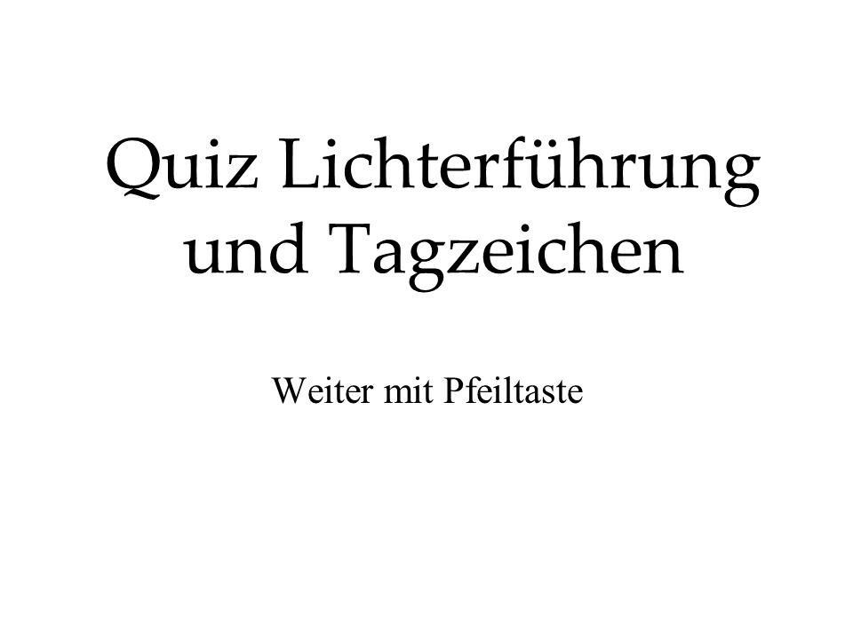 Quiz Lichterführung und Tagzeichen