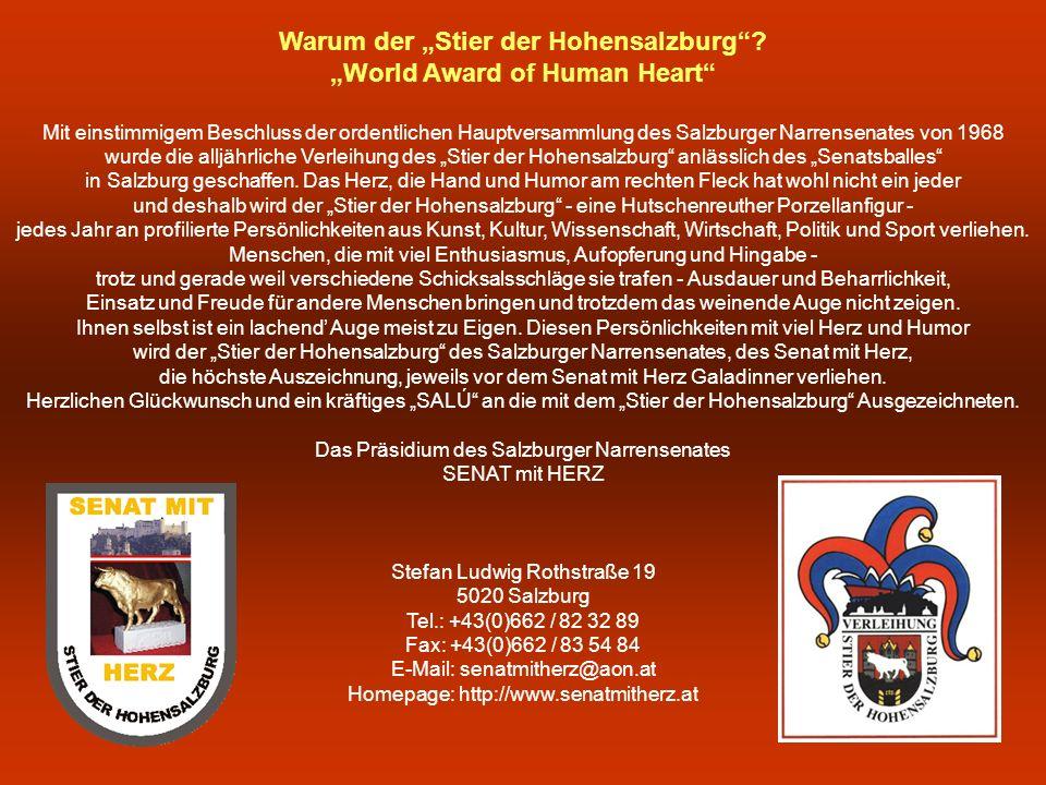 """Warum der """"Stier der Hohensalzburg """"World Award of Human Heart"""