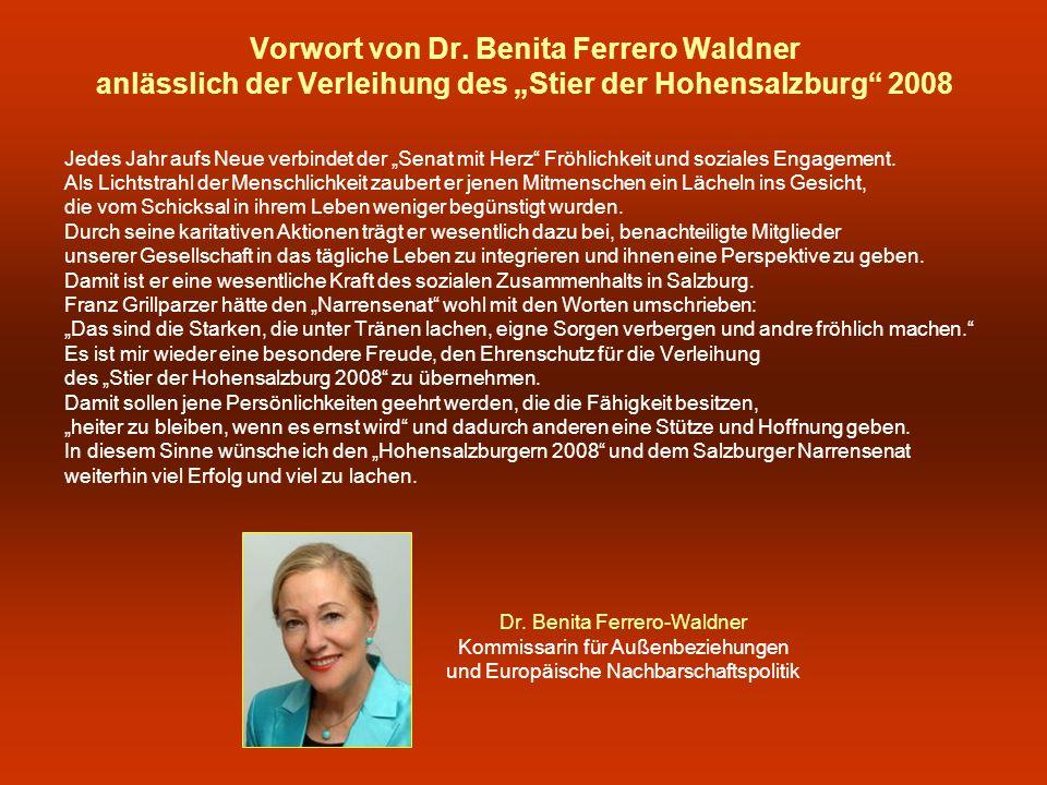 """Vorwort von Dr. Benita Ferrero Waldner anlässlich der Verleihung des """"Stier der Hohensalzburg 2008"""