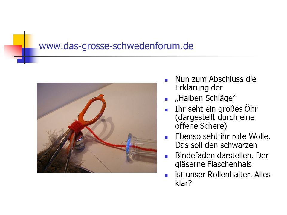 www.das-grosse-schwedenforum.de Nun zum Abschluss die Erklärung der