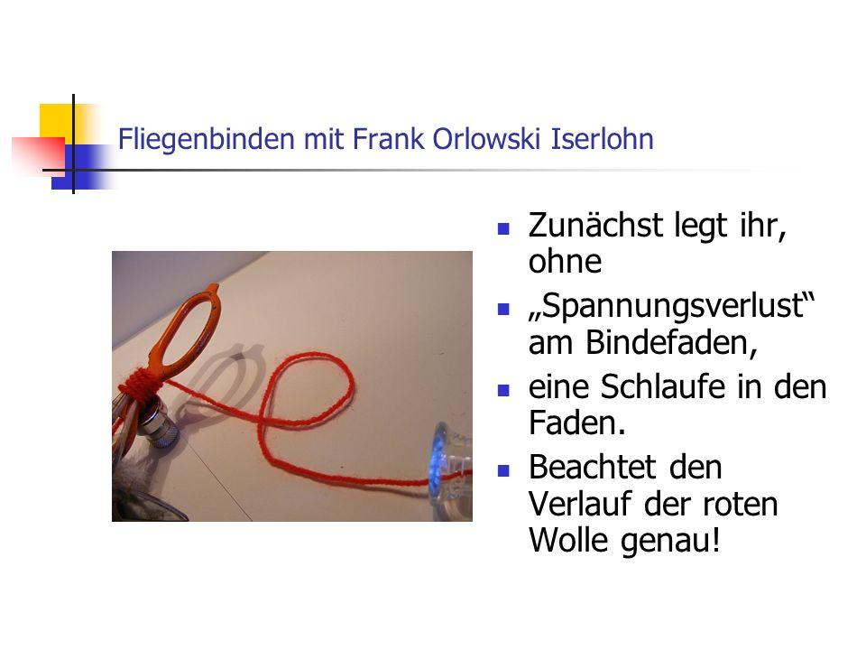 Fliegenbinden mit Frank Orlowski Iserlohn