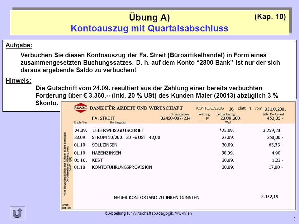 Übung A) Kontoauszug mit Quartalsabschluss