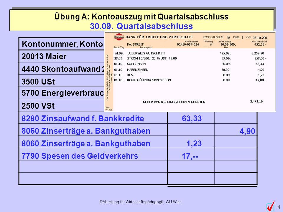 Übung A: Kontoauszug mit Quartalsabschluss
