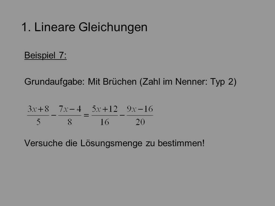1. Lineare Gleichungen Beispiel 7: