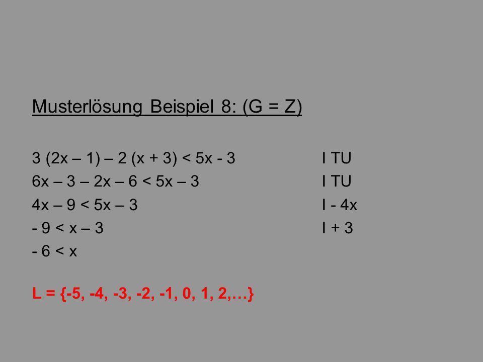 Musterlösung Beispiel 8: (G = Z)