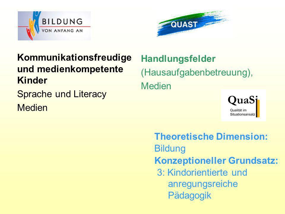 Handlungsfelder (Hausaufgabenbetreuung), Medien. Kommunikationsfreudige und medienkompetente Kinder.