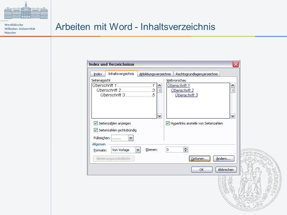 Arbeiten mit Word - Inhaltsverzeichnis