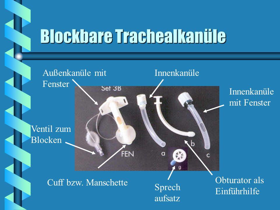 Blockbare Trachealkanüle