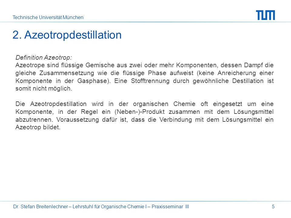 2. Azeotropdestillation