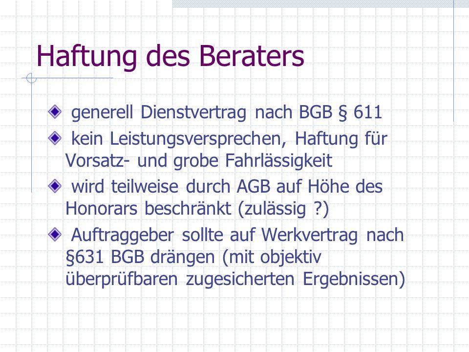 Haftung des Beraters generell Dienstvertrag nach BGB § 611