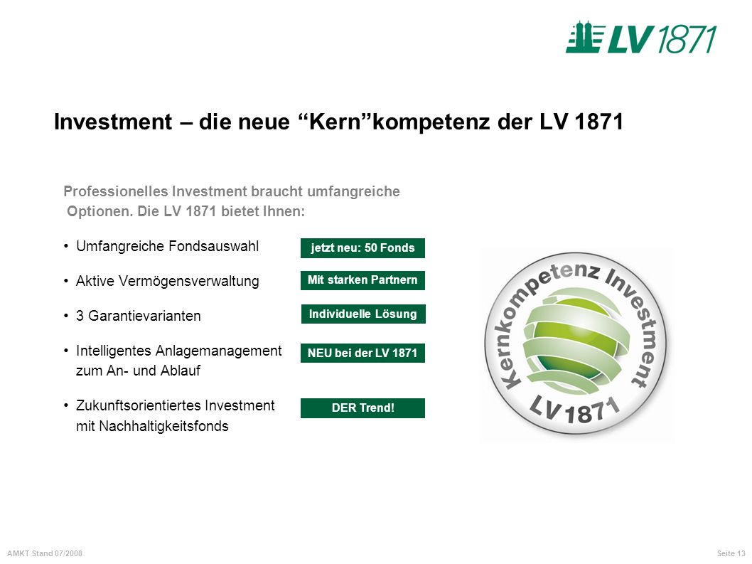 Investment – die neue Kern kompetenz der LV 1871