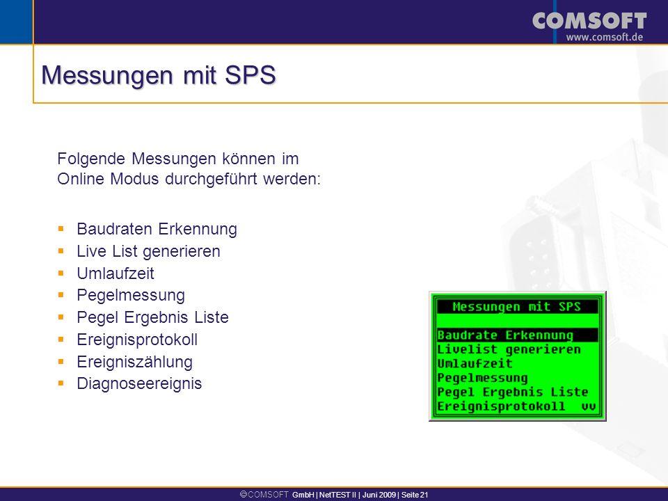 Messungen mit SPS Folgende Messungen können im Online Modus durchgeführt werden: Baudraten Erkennung.