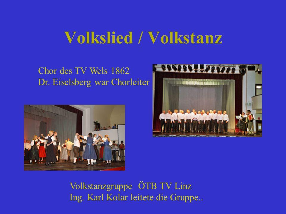 Volkslied / Volkstanz Chor des TV Wels 1862