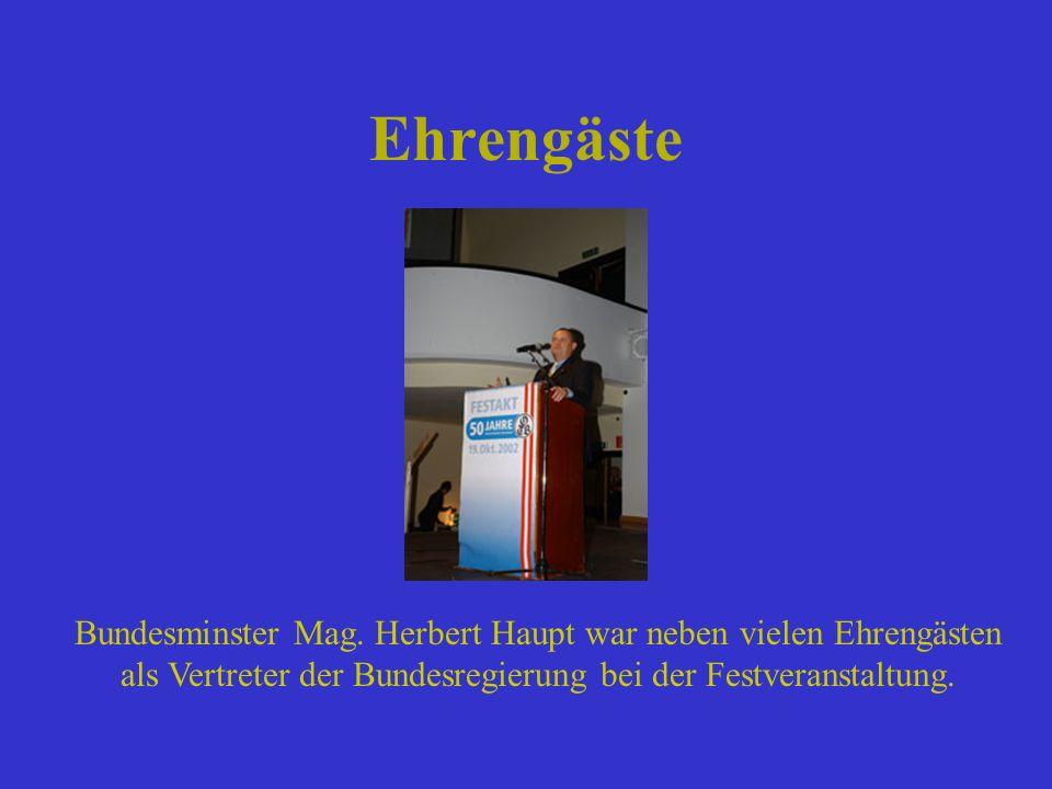 Ehrengäste Bundesminster Mag. Herbert Haupt war neben vielen Ehrengästen.