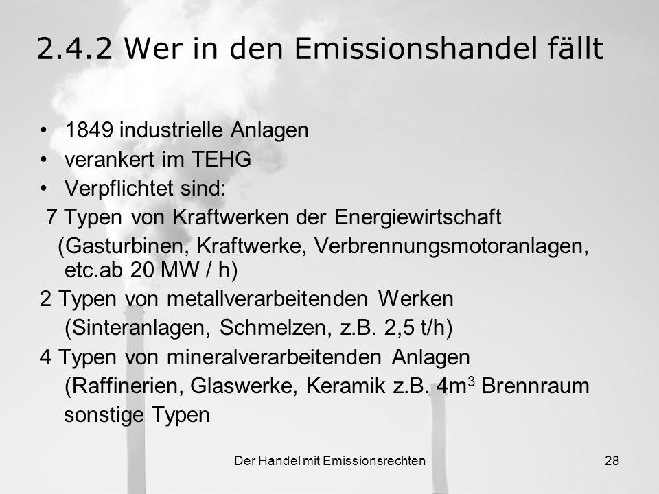 2.4.2 Wer in den Emissionshandel fällt