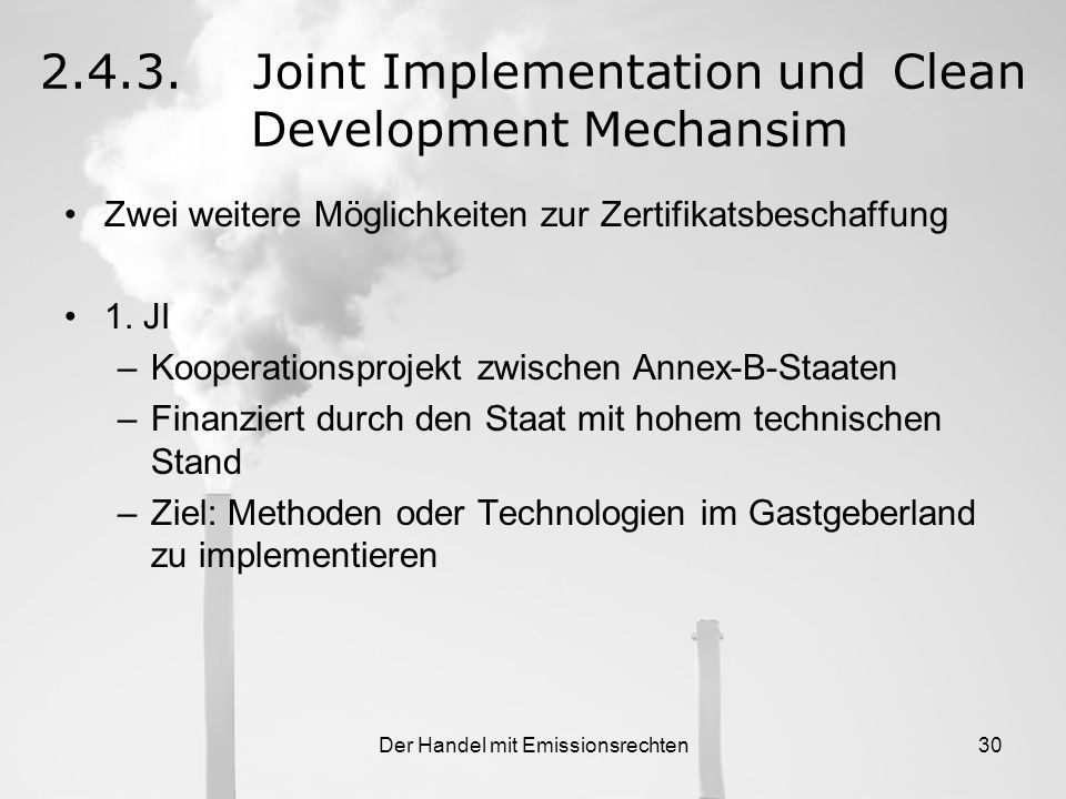 2.4.3. Joint Implementation und Clean Development Mechansim