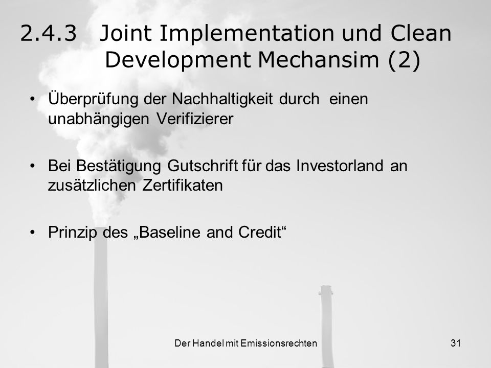 2.4.3 Joint Implementation und Clean Development Mechansim (2)
