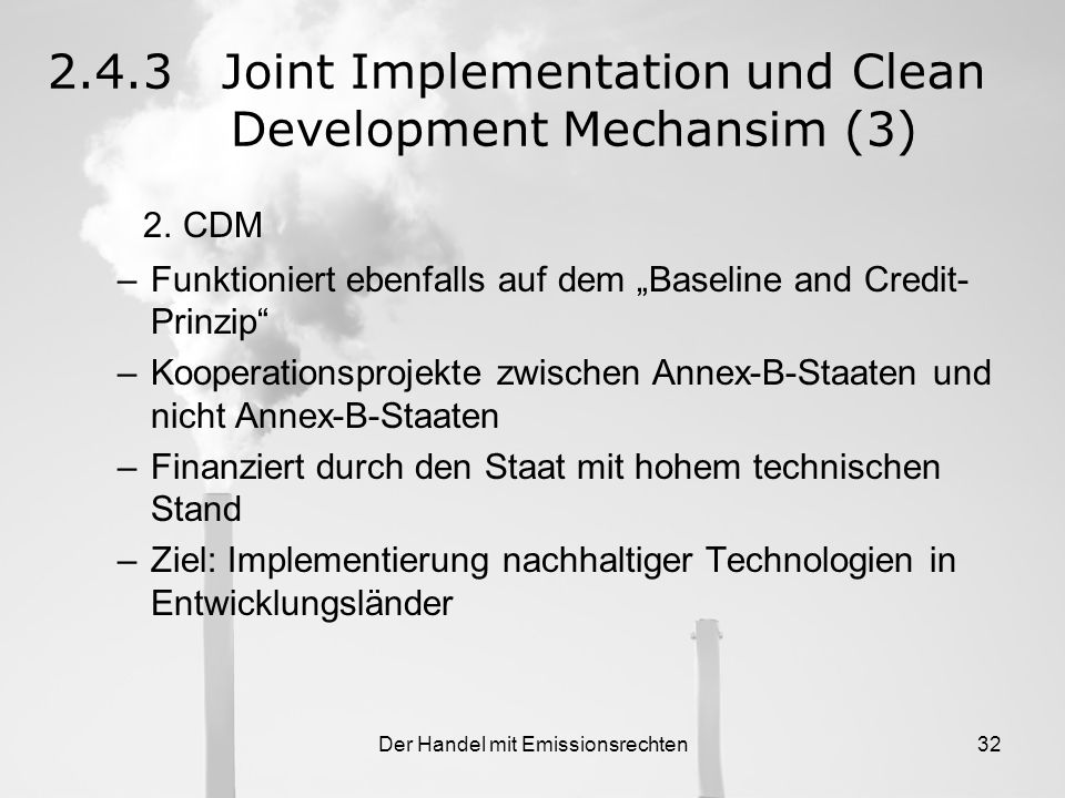 2.4.3 Joint Implementation und Clean Development Mechansim (3)
