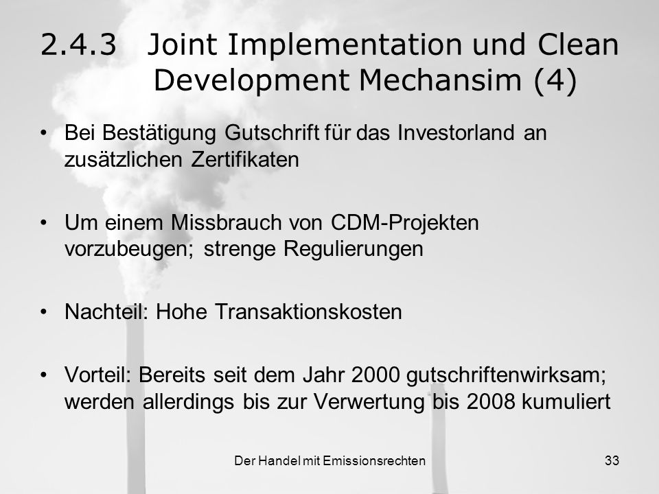2.4.3 Joint Implementation und Clean Development Mechansim (4)