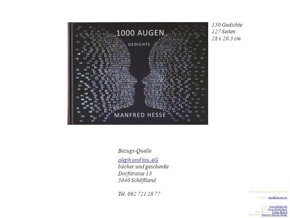 150 Gedichte 127 Seiten 28 x 20.5 cm Bezugs-Quelle