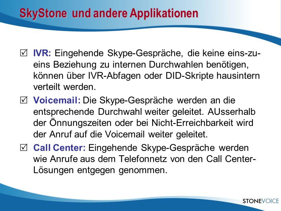SkyStone und andere Applikationen
