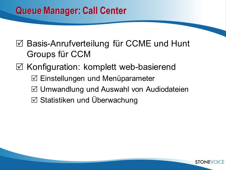 Queue Manager: Call Center