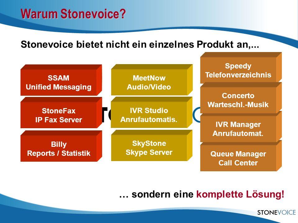 Warum Stonevoice Stonevoice bietet nicht ein einzelnes Produkt an,...