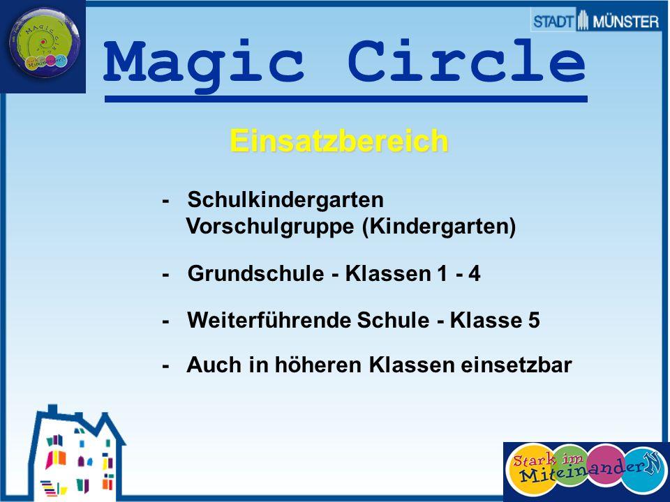 Magic Circle Einsatzbereich - Schulkindergarten