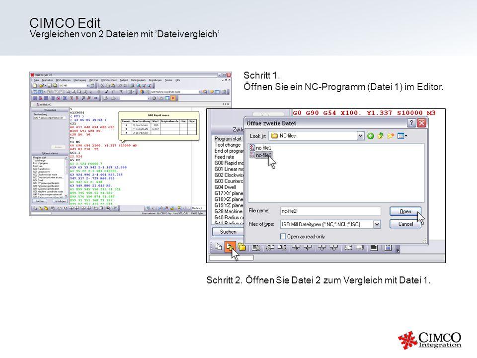 CIMCO Edit Vergleichen von 2 Dateien mit 'Dateivergleich' Schritt 1.