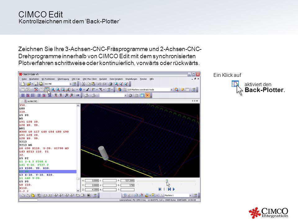 CIMCO Edit Back-Plotter. Kontrollzeichnen mit dem 'Back-Plotter'