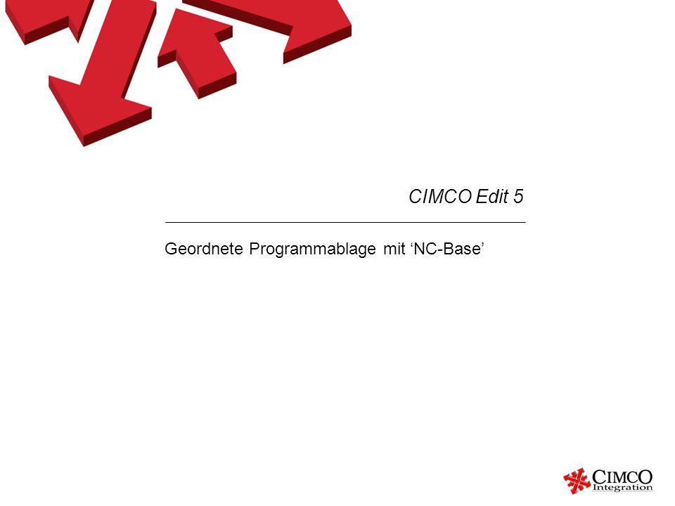 Geordnete Programmablage mit 'NC-Base'