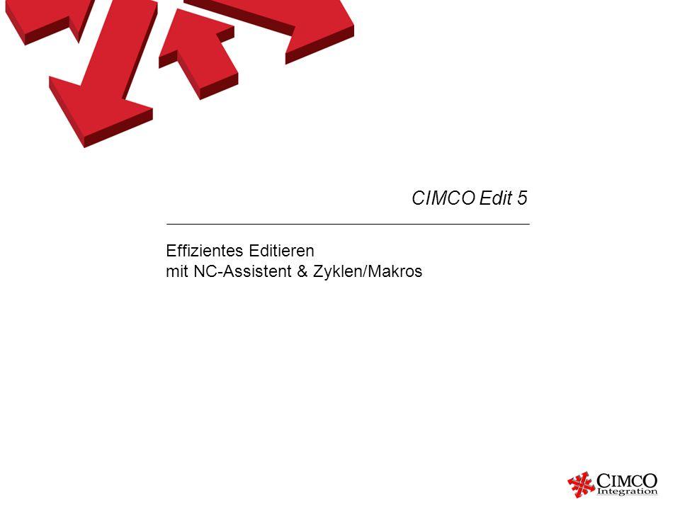 Effizientes Editieren mit NC-Assistent & Zyklen/Makros