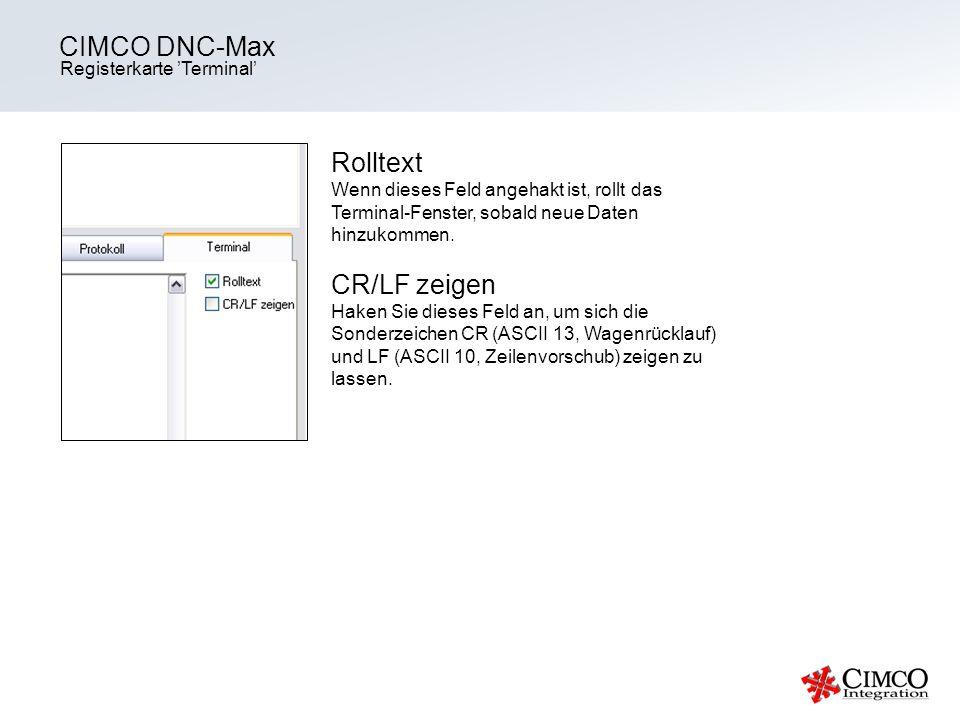 CIMCO DNC-Max Rolltext CR/LF zeigen Registerkarte 'Terminal'