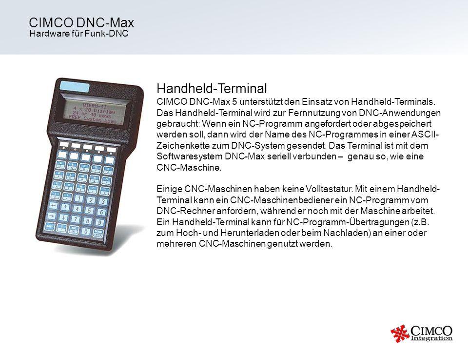 CIMCO DNC-Max Hardware für Funk-DNC.