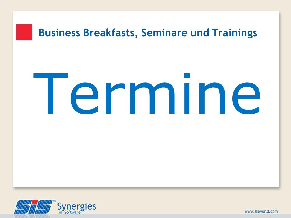 Business Breakfasts, Seminare und Trainings