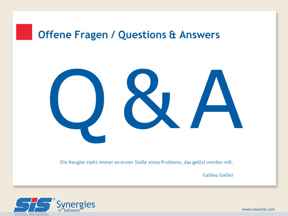 Offene Fragen / Questions & Answers