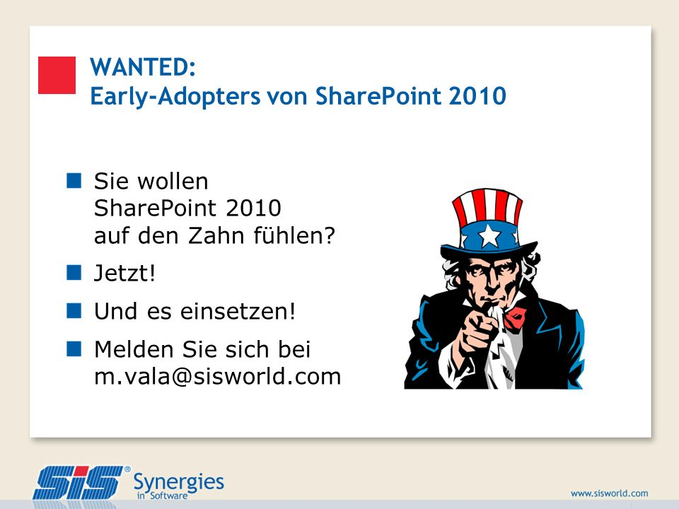 WANTED: Early-Adopters von SharePoint 2010