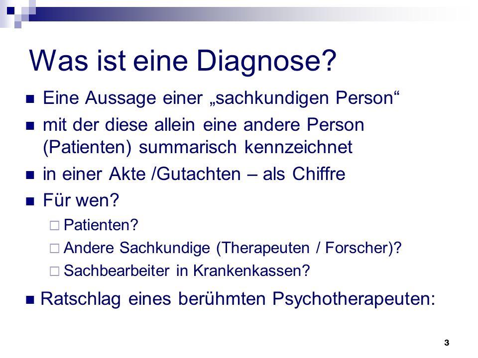 """Was ist eine Diagnose Eine Aussage einer """"sachkundigen Person"""