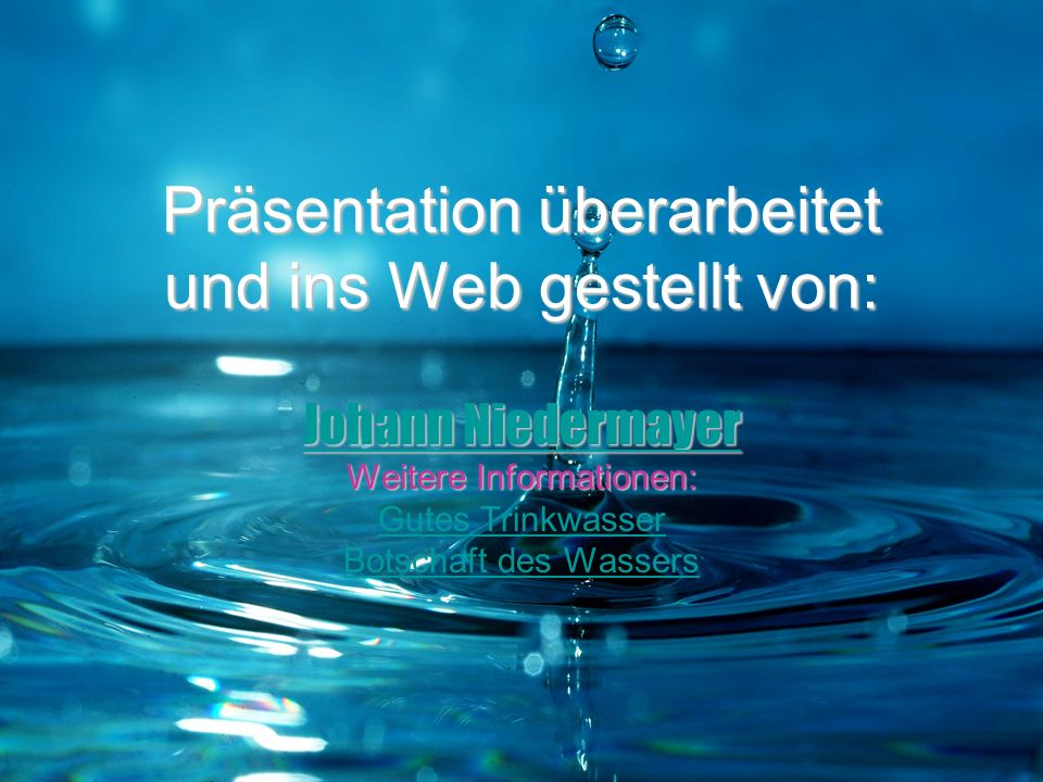 Präsentation überarbeitet und ins Web gestellt von: