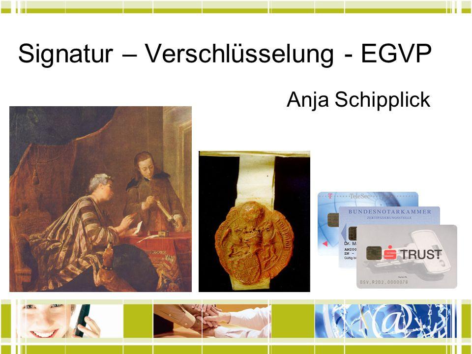 Signatur – Verschlüsselung - EGVP