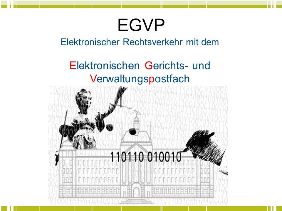 EGVP Elektronischen Gerichts- und Verwaltungspostfach