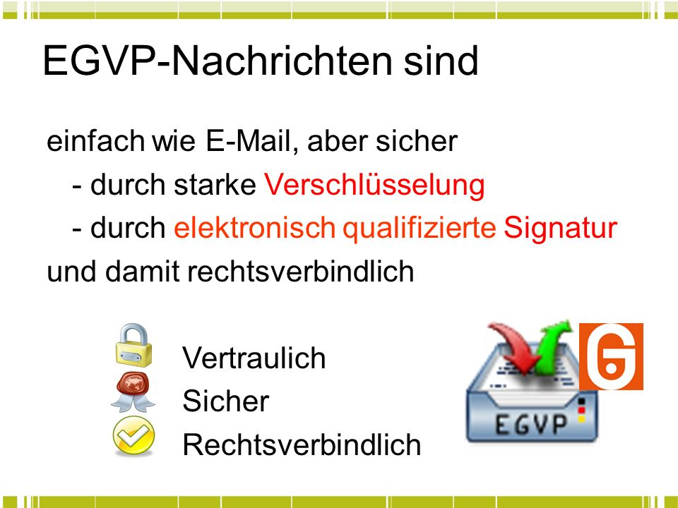 EGVP-Nachrichten sind