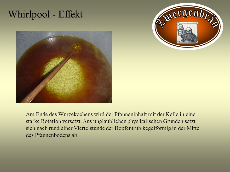 Whirlpool - Effekt Zwergenbräu