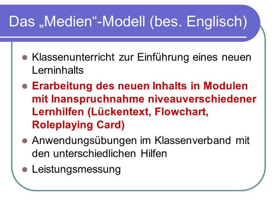 "Das ""Medien -Modell (bes. Englisch)"