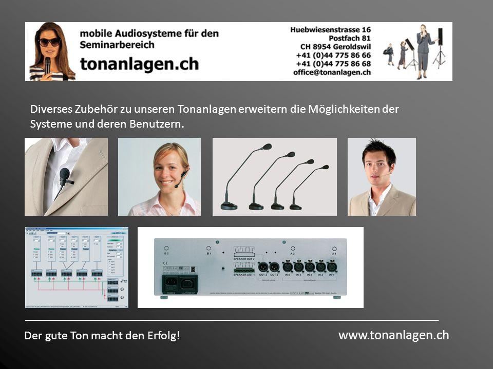 Diverses Zubehör zu unseren Tonanlagen erweitern die Möglichkeiten der Systeme und deren Benutzern.