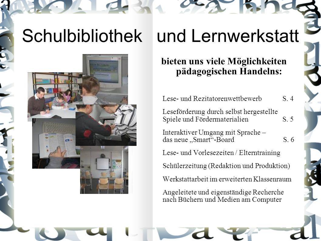 Schulbibliothek und Lernwerkstatt